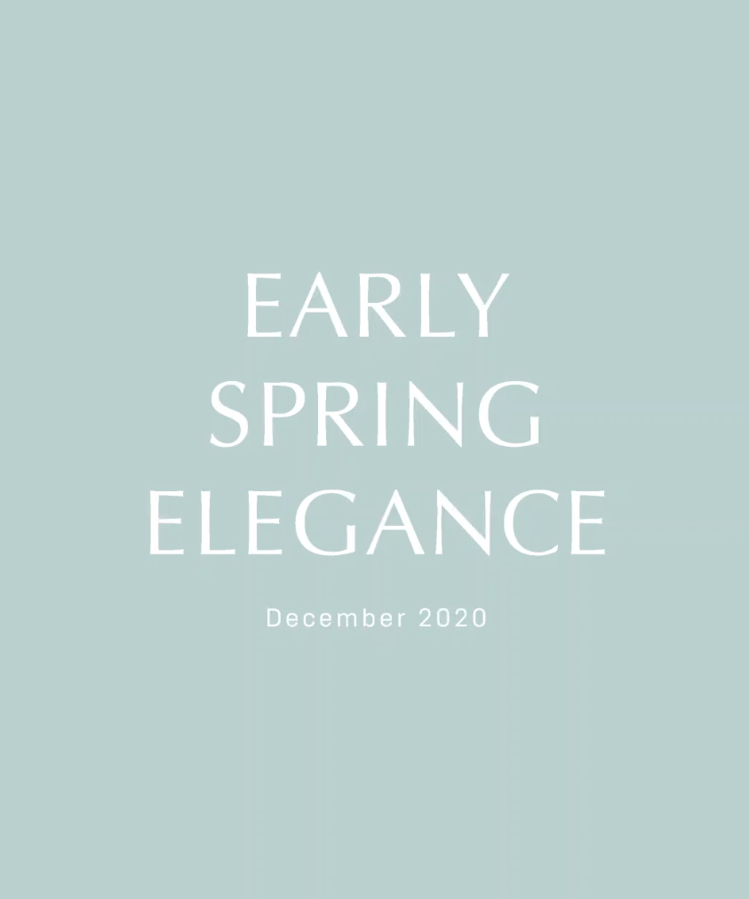 Special Movie -EARLY SPRING ELEGANCE-
